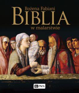Bożena Fabiani Biblia w malarstwie PWN