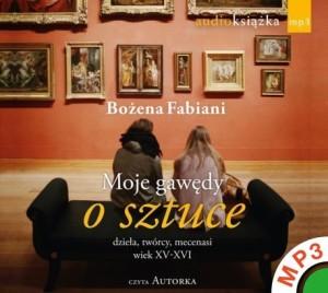 Moje-gawedy-o-sztuce_Bozena-Fabiani,images_big,8,978-83-273-0293-9_MP3