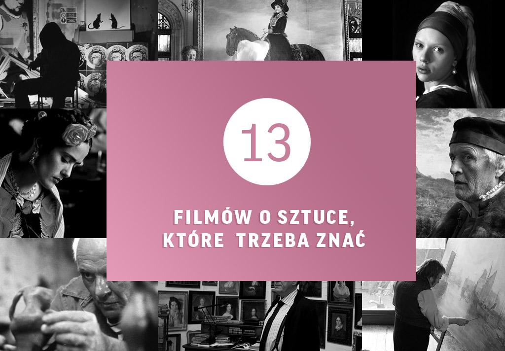 13 filmów o sztuce, które trzeba znać