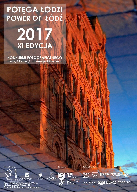 Konkurs Fotograficzny Potęga Łodzi Power of Łódź