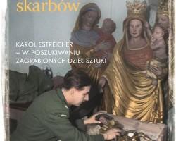 Karol Estreicher Obrońca skarbów dzieła zagrabione