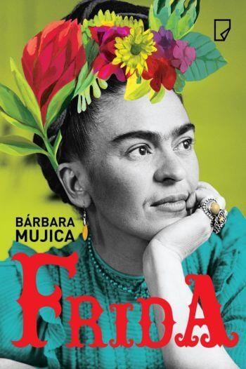 Frida Kahlo, biografia, książka, Barbara Mujica, wydawnictwo Marginesy, Niezła Sztuka
