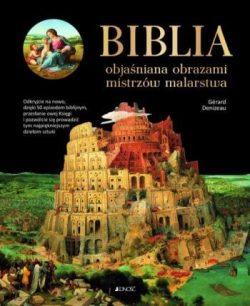 Biblia objaśniana obrazami mistrzów malarstwa, książka, wydawnictwo Jedność, Niezła sztuka