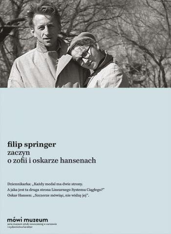 Filip Springer, Zaczyn o Zofii i Oskarze Hansenach, książka, Niezła sztuka