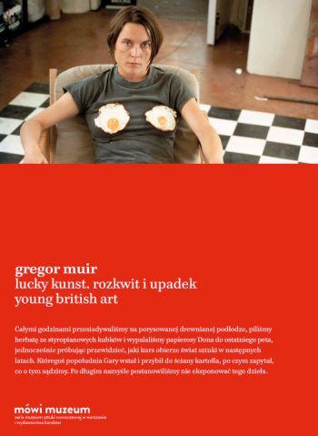 Gregor Muir, Lucky kunst. Rozkwit i upadek Young British Art, książka, recenzja, Niezła sztuka