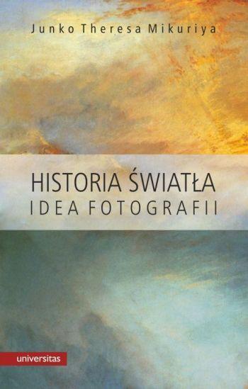 Historia światła idea fotografii, książka, Niezła sztuka