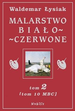 malarstwo bialo-czerwone, sztuka polska, książka, łysiak, Niezła sztuka