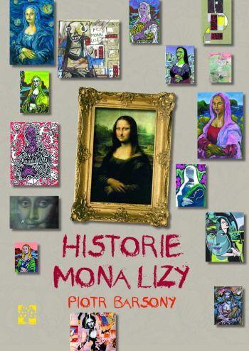 Piotr Barsony, Historie Mona Lizy, książka o sztuce dla dzieci, Niezła sztuka