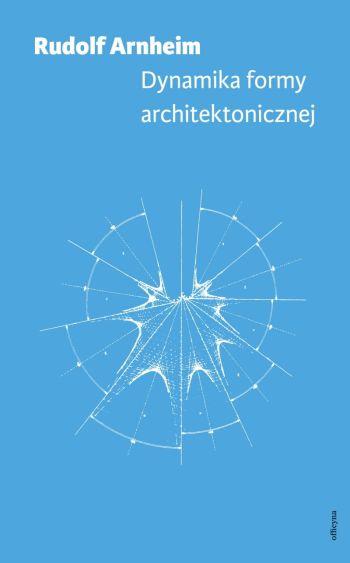 Rudolf Arnheim, Dynamika formy architektonicznej, Niezła sztuka
