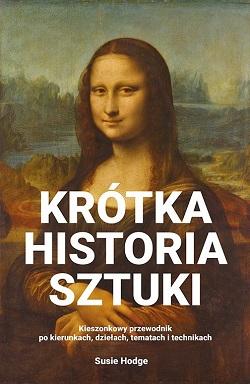 susie hodge krótka historia sztuki, Niezła sztuka
