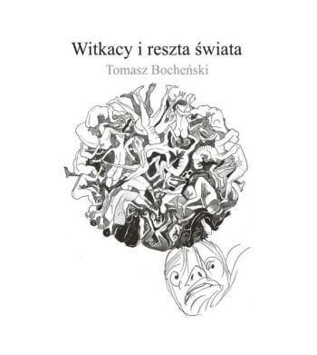 Tomasz Bocheński, Witkacy i reszta świata, książka, Niezła sztuka