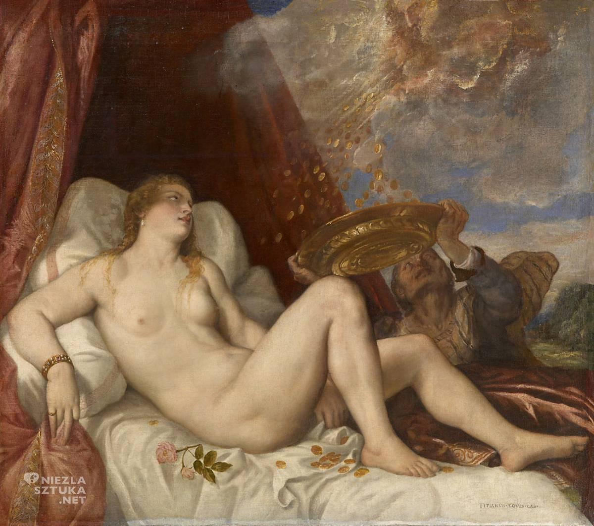 Tycjan, Danae, sztuka włoska, renesans, akt, Niezła Sztuka