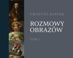 Grażyna Bastek, Rozmowy obrazów, książka, Wydawnictwo PWN, Niezła sztuka