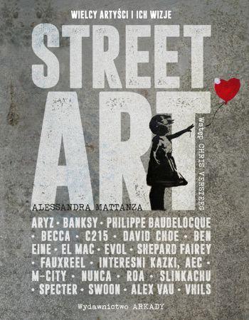 street art, album o sztuce, wydawnictwo arkady, Banksy, Niezła sztuka