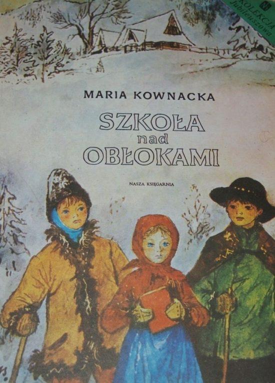 Maria Kownacka, Szkoła nad obłokami, niezła sztuka