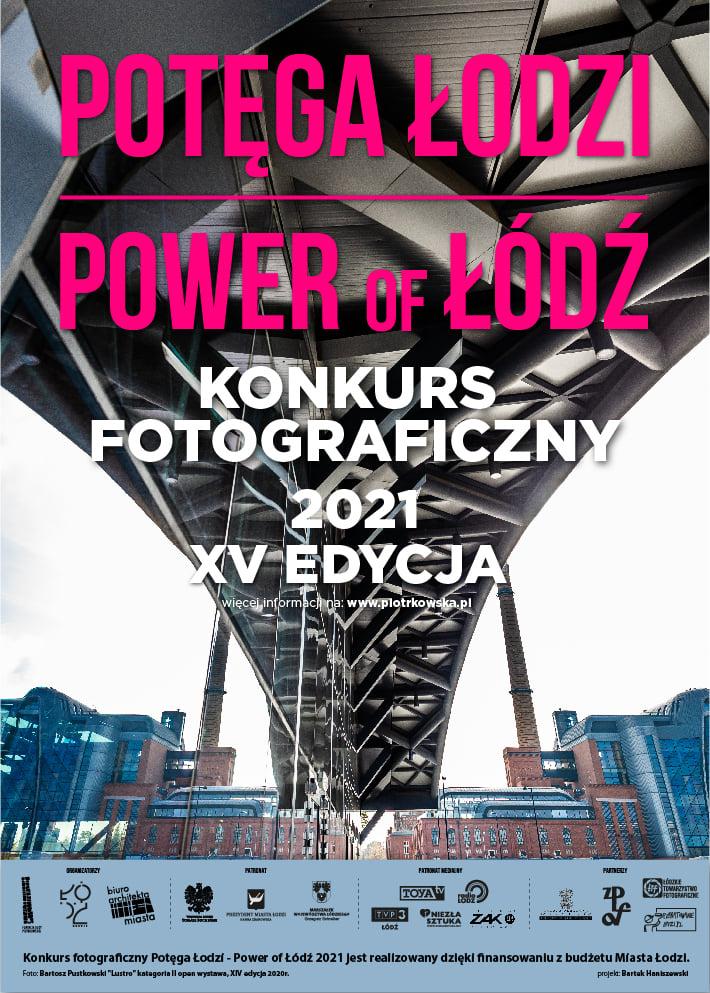 konkurs fotograficzny, potęga Łodzi, power of lodz, niezła sztuka
