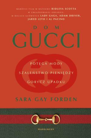 Dom Gucci, moda, książka, biografia, wydawnictwo Marginesy, fragment książki, niezła sztuka