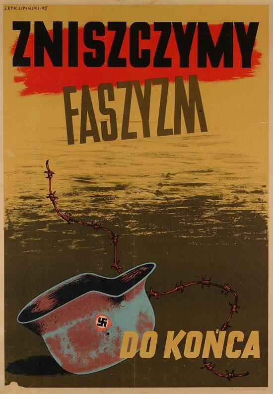 Eryk Lipiński, Zniszczymy faszyzm do końca, plakat, polska szkoła plakatu, polityka, Niezła Sztuka