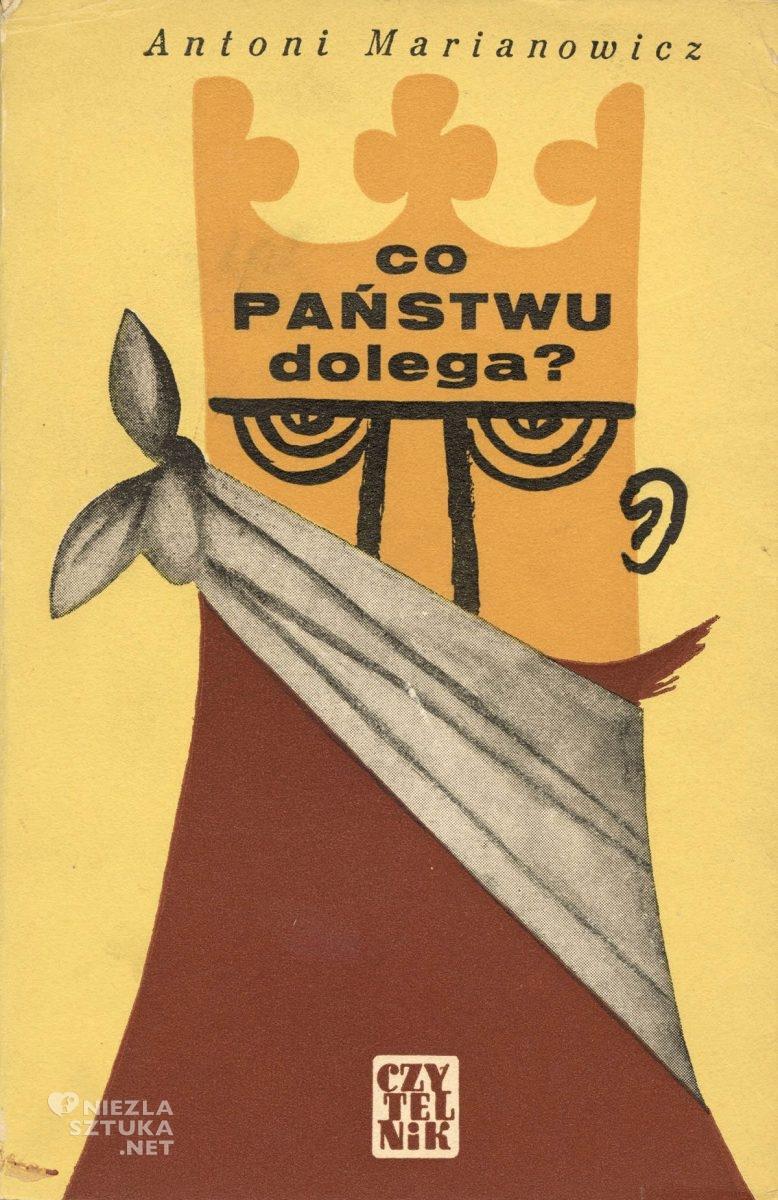 Eryk Lipiński, okładka książki, Co państwu dolega, Antoni Marianowicz, Niezła Sztuka