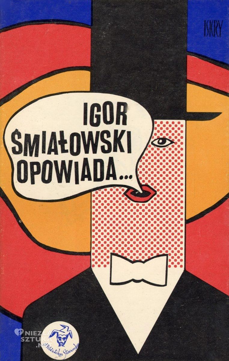 Eryk Lipiński, okładka książki, Igor Śmiałkowski opowiada, Niezła Sztuka
