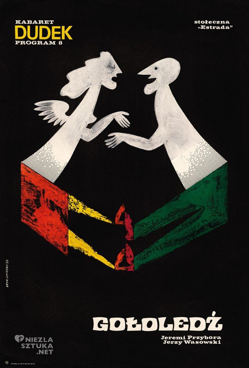 Eryk Lipiński, plakat, kabaret Dudek, polska szkoła plakatu, Niezła Sztuka